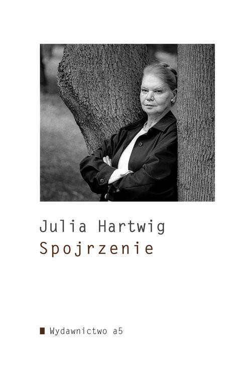 okładka Spojrzenie, Książka | Hartwig Julia
