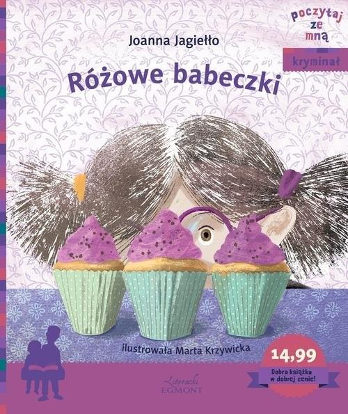 okładka Różowe babeczki Poczytaj ze mną, Książka | Jagiełło Joanna