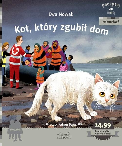 okładka Kot, który zgubił dom Poczytaj ze mną, Książka | Ewa Nowak
