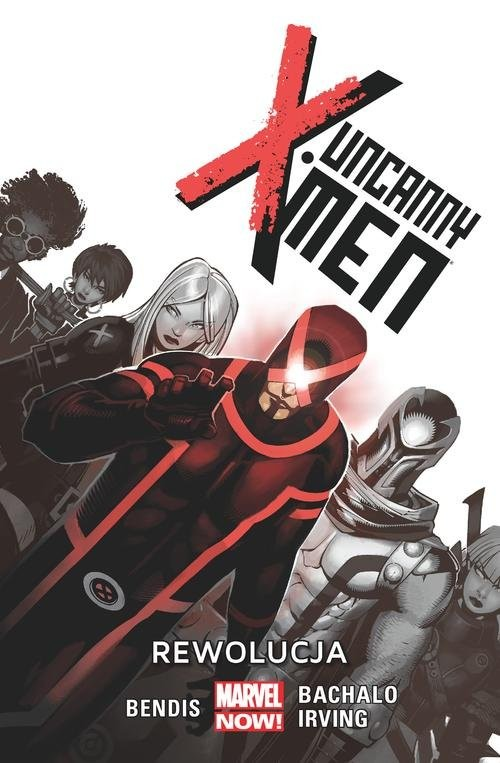 okładka Uncanny X-Men Tom 1 Rewolucja, Książka | Brian Michael Bendis