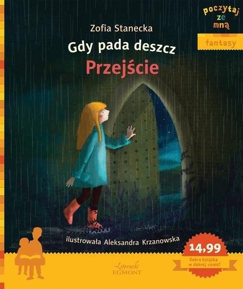 okładka Gdy pada deszcz Przejście Poczytaj ze mną, Książka | Stanecka Zofia