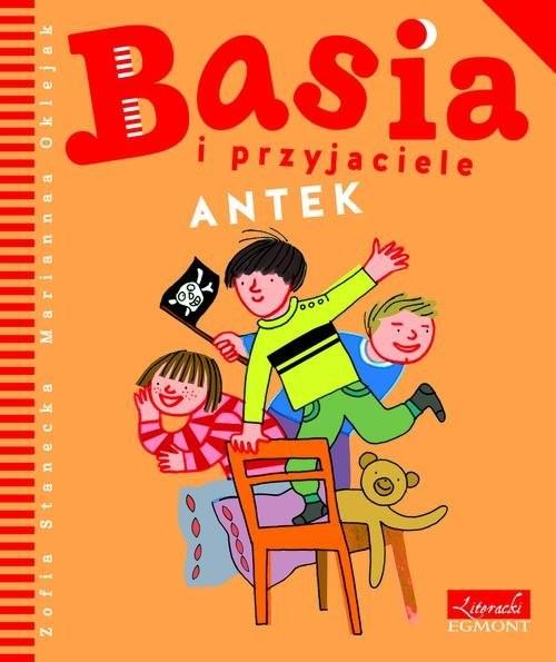 okładka Basia i przyjaciele Antek, Książka | Stanecka Zofia