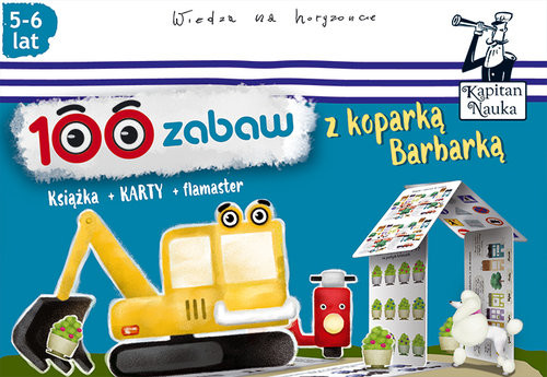 okładka 100 zabaw z koparką Barbarką (5-6 lat), Książka | Bożena Dybowska, Anna Grabek