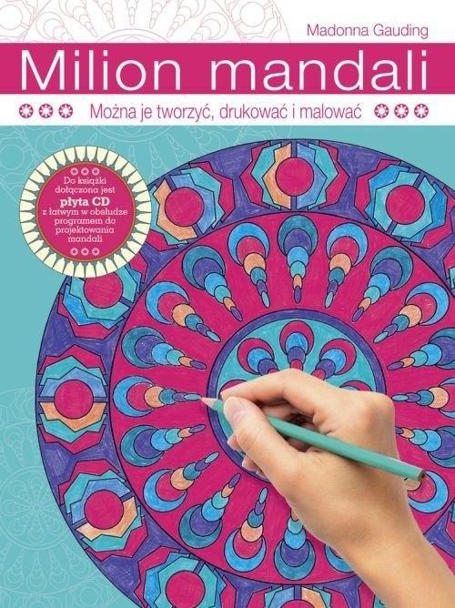 okładka Milion mandali Można je tworzyć, drukować i malować, Książka | Gauding Madonna