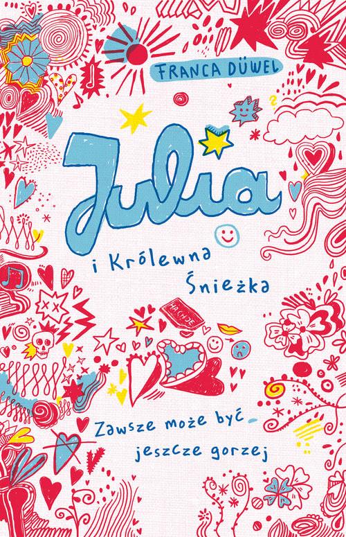 okładka Julia i Królewna Śnieżka, Książka | Duvel Franca