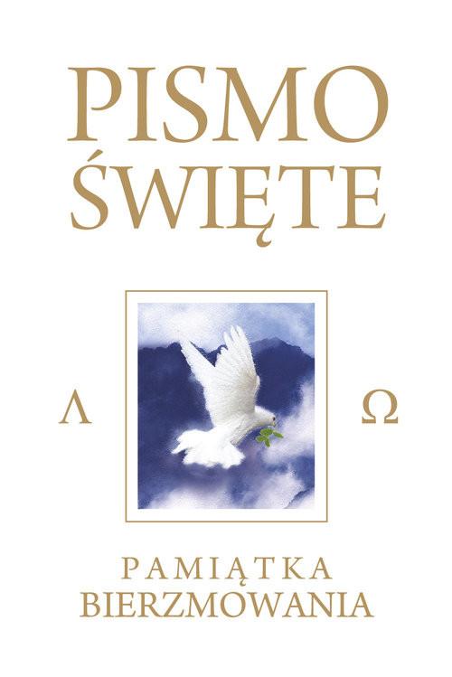 okładka Pismo Święte Starego i Nowego Testamentu Białe Pamiątka Bierzmowania, Książka   Romaniuk Kazimierz