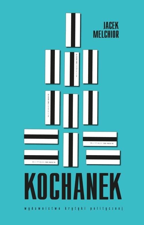 okładka Kochanek, Książka | Jacek Melchior