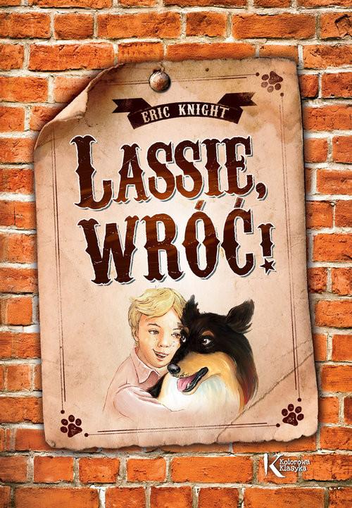 okładka Lassie, wróć!, Książka   Knight Eric