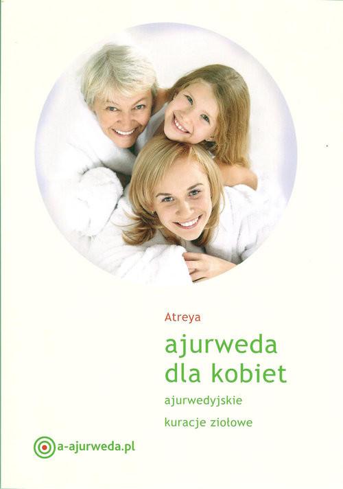 okładka Ajurweda dla kobietksiążka |  | Atreya