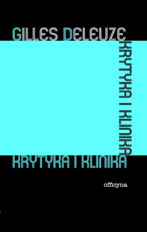 okładka Krytyka i klinika, Książka | Deleuze Gilles