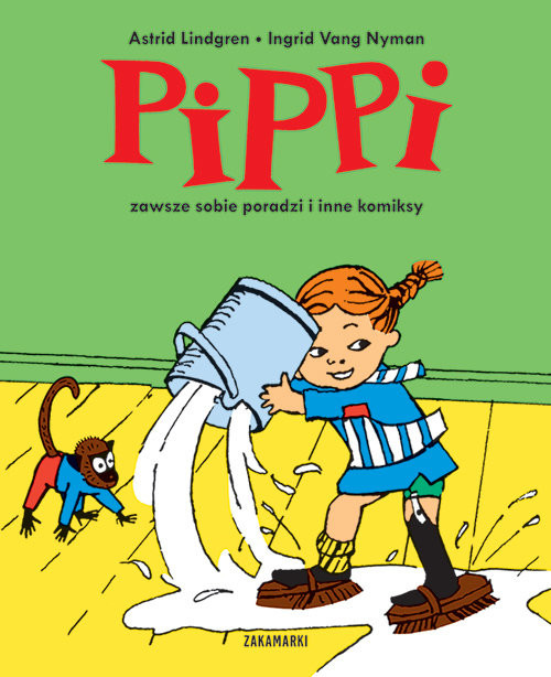 okładka Pippi zawsze sobie poradzi i inne komiksy, Książka | Lindgren Astrid