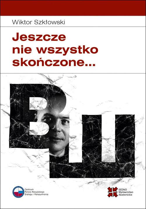 okładka Jeszcze nie wszystko skończone..., Książka | Szkłowski Wiktor