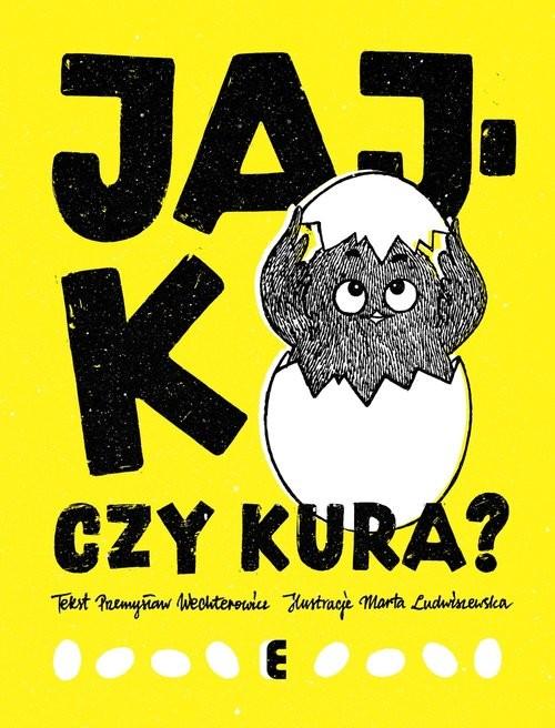 okładka Jajko czy kura?, Książka   Przemysław Wechterowicz