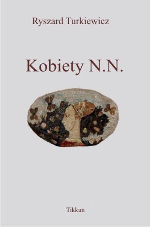 okładka Kobiety N. N., Książka | Turkiewicz Ryszard
