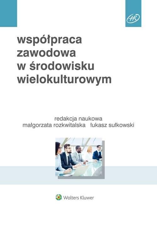 okładka Współpraca zawodowa w środowisku wielokulturowym, Książka | Beata A. Basińska, Michał Chmielecki, Przytuł