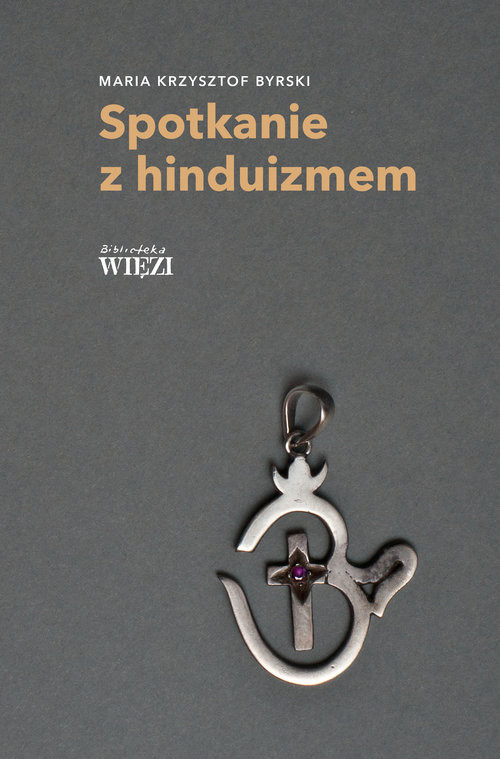 okładka Spotkanie z hinduizmem, Książka   Maria Krzysztof Byrski