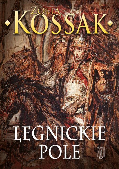 okładka Legnickie pole, Książka | Kossak Zofia