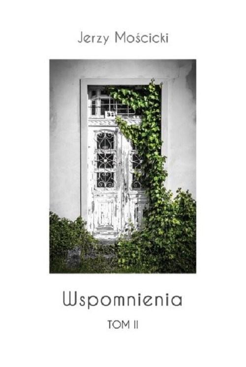 okładka Wspomnienia Tom 2, Książka | Mościcki Jerzy