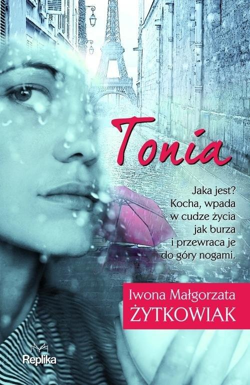 okładka Tonia, Książka | Iwona Małgorzata Żytkowiak
