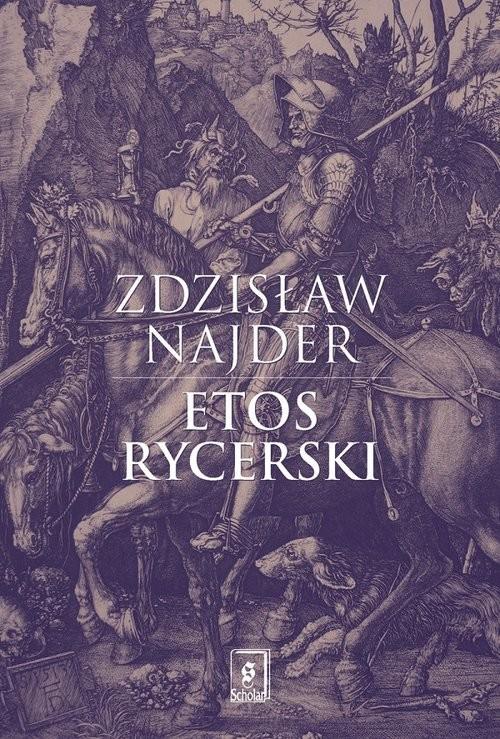 okładka Etos rycerski, Książka   Zdzisław Najder