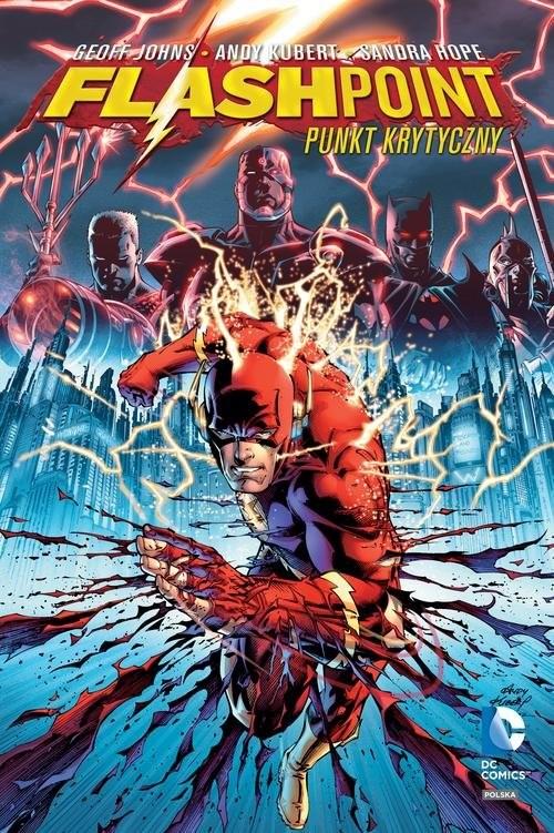 okładka Flashpoint - Punkt krytyczny, Książka | Geoff Johns, Andy Kubert