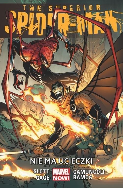 okładka The Superior Spider-Man Nie ma ucieczki Tom 4książka      Dan Slott, Christos Gage, Giuseppe Camuncoli
