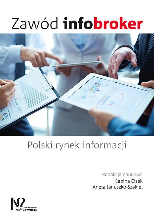 okładka Zawód infobroker Polski rynek informacji, Książka |