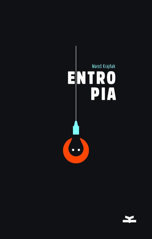 okładka Entropia, Książka | Krajnak Maros
