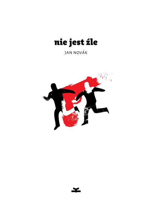 okładka Nie jest źle, Książka | Novak Jan