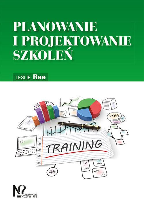 okładka Planowanie i projektowanie szkoleń, Książka | Rae Leslie