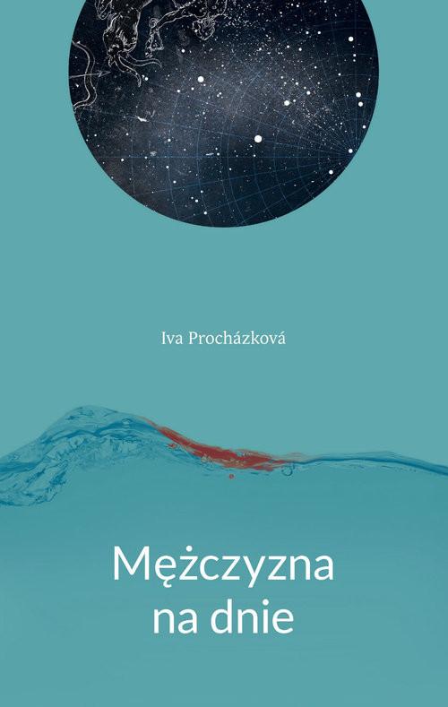 okładka Mężczyzna na dnie, Książka | Prochazkova Iva