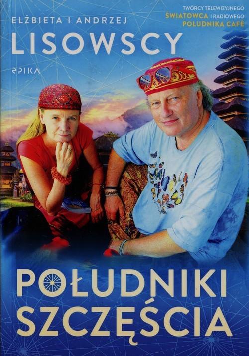 okładka Południki szczęścia, Książka | Elżbieta Lisowska, Andrzej Lisowski