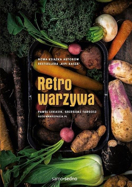 okładka Retrowarzywa, Książka | Paweł Łukasik, Grzegorz Targosz