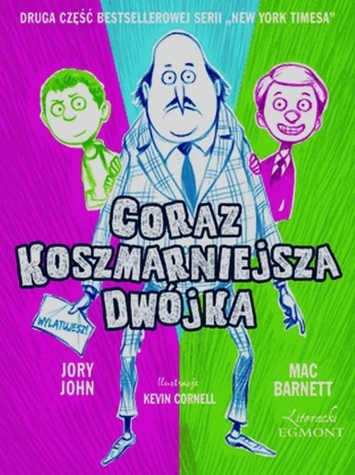 okładka Coraz koszmarniejsza dwójka, Książka | John Jory