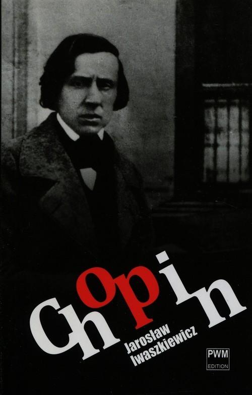okładka Chopin, Książka | Iwaszkiewicz Jarosław