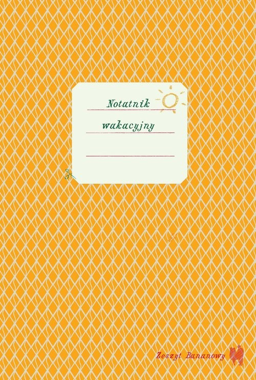 okładka Zeszyt bananowy. Notatnik wakacyjny, Książka | Dubus Barbara Caillot, Aleksandra Karkowska
