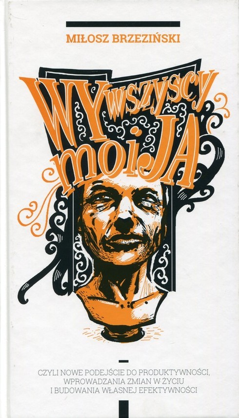 okładka Wy Wszyscy Moi Jaksiążka |  | Brzeziński Miłosz