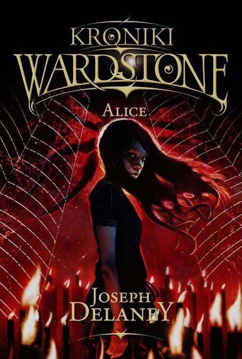 okładka Kroniki Wardstone 12 Alice, Książka   Delaney Joseph