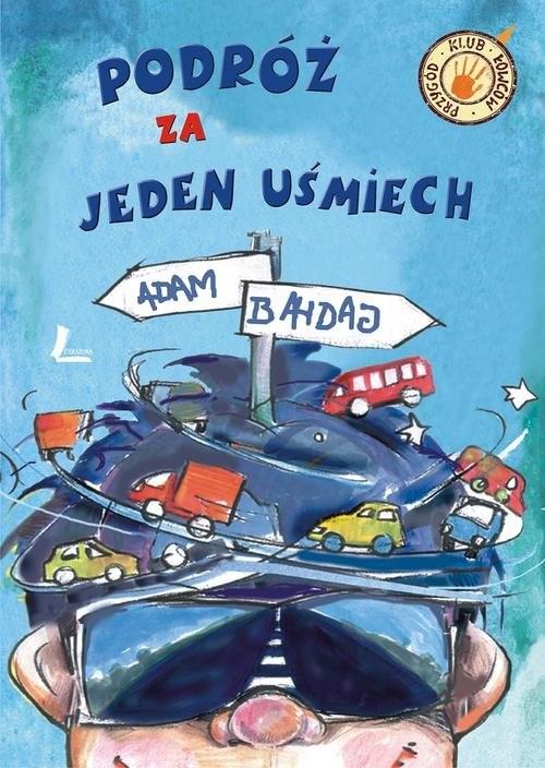 okładka Podróż za jeden uśmiech, Książka | Bahdaj Adam