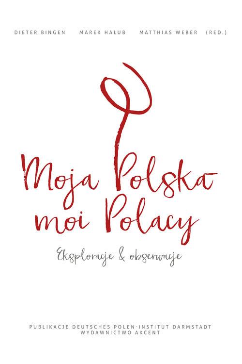 okładka Moja Polska - moi Polacy Eksploracje i obserwacjeksiążka     