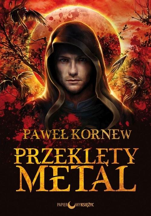 okładka Przeklęty metal Cykl Egzorcysta Tom 1, Książka | Kornew Paweł