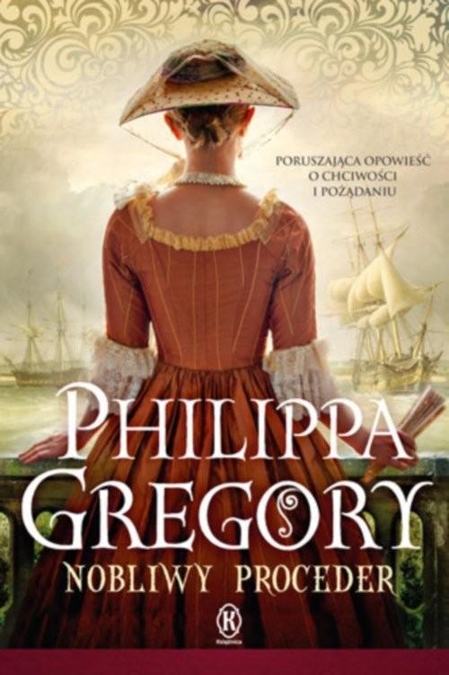 okładka Nobliwy proceder, Książka | Philippa  Gregory
