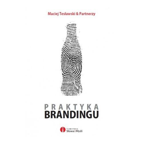 okładka Praktyka brandingu, Książka   Tesławski Maciej