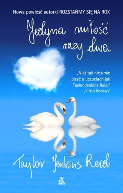 okładka Jedyna miłość razy dwa, Książka | Taylor Jenkins Reid