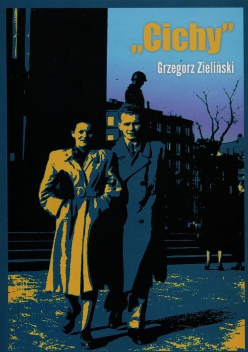 okładka Cichy, Książka | Zieliński Grzegorz