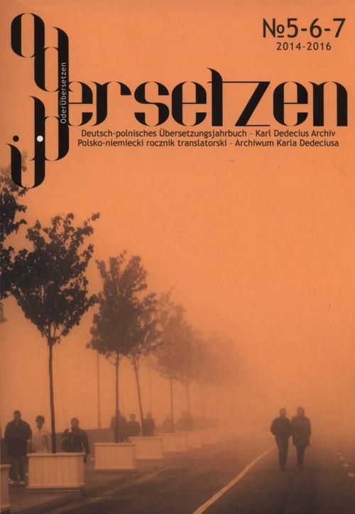 okładka OderÜbersetzen nr 5-6-7 Polsko-niemiecki rocznik translatorski – Archiwum Karla Dedeciusa, Książka |