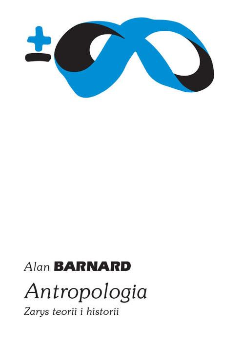 okładka Antropologia Zarys teorii i historii, Książka | Alan Barnard