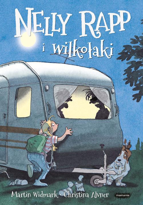 okładka Nelly Rapp i wilkołaki, Książka | Widmark Martin