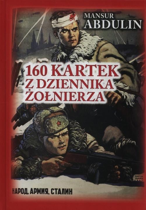 okładka 160 kartek z dziennika żołnierza, Książka | Abdulin Mansur