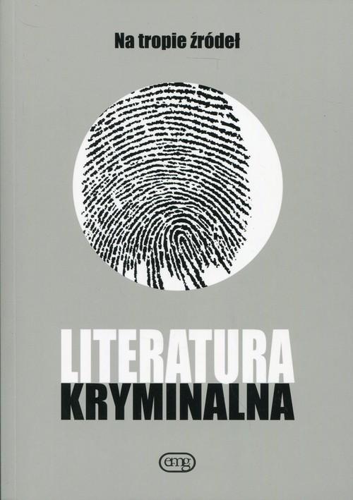 okładka Literatura kryminalna Na tropie źródeł, Książka  